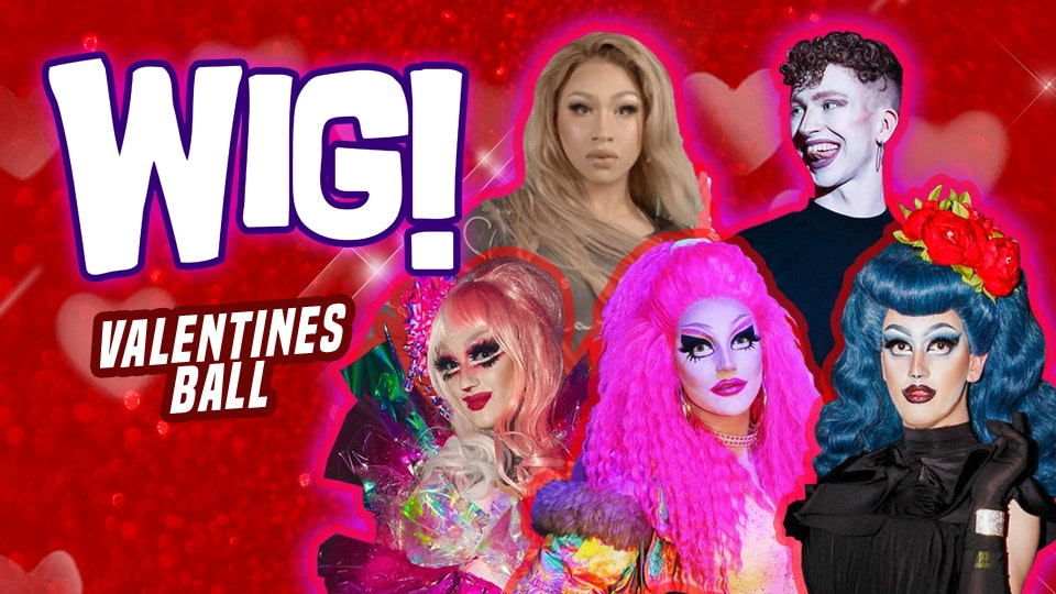 Wig! Valentines Ball