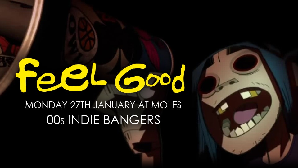 Feel Good – A Night of 00's Indie Bangers!