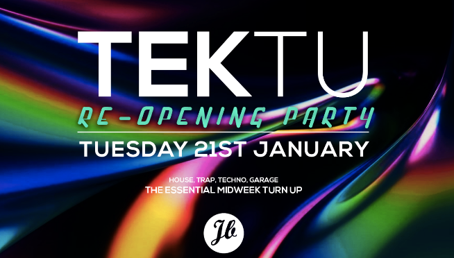 (Tickets on sale) 🌴 TEKTU MCR – OPENING PARTY – 21.1 🌴