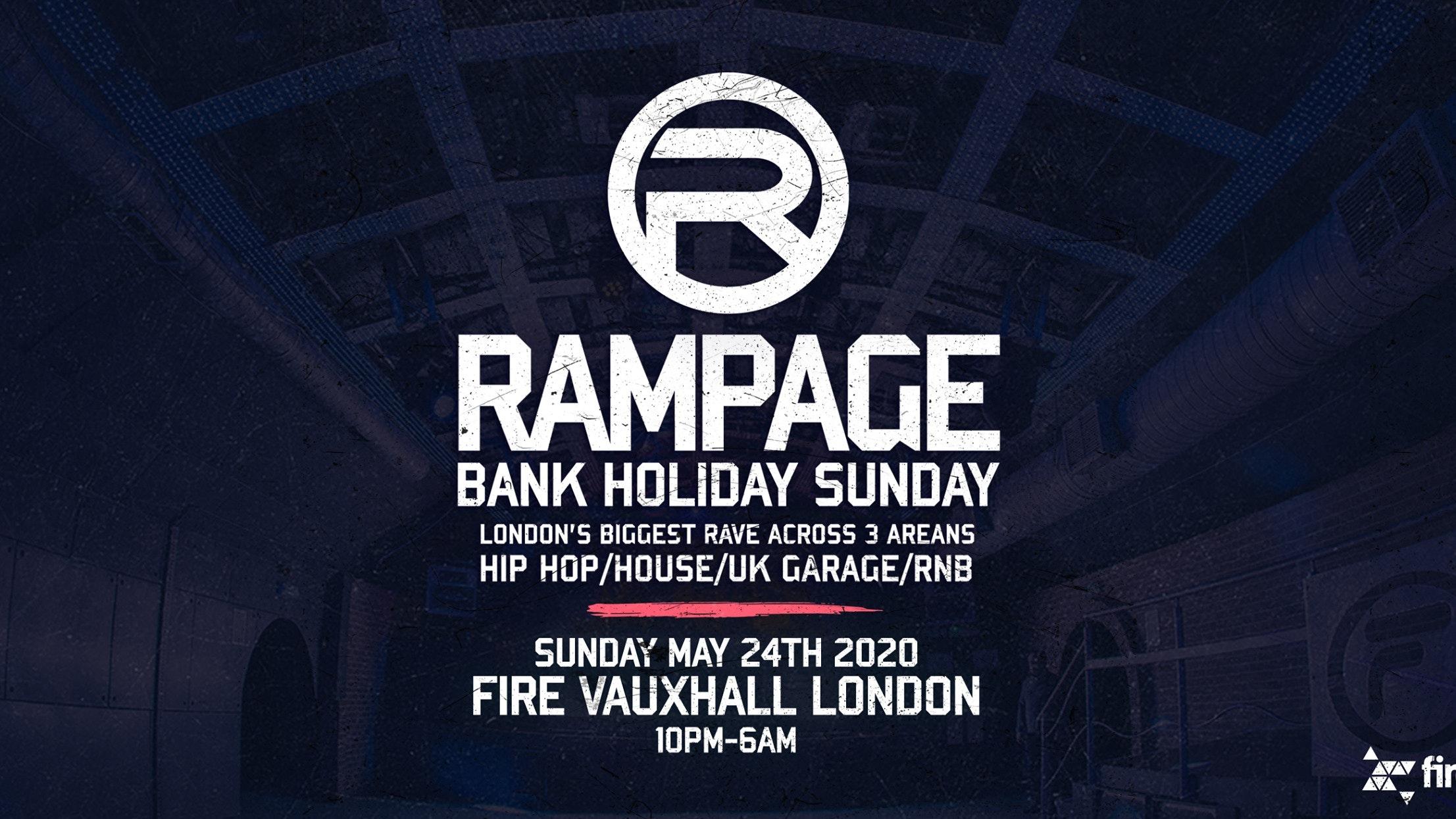 Rampage Sound – Bank Holiday Sunday Rave   Fire London ft: Crazy Cousins, DJ Pied Piper & Morez