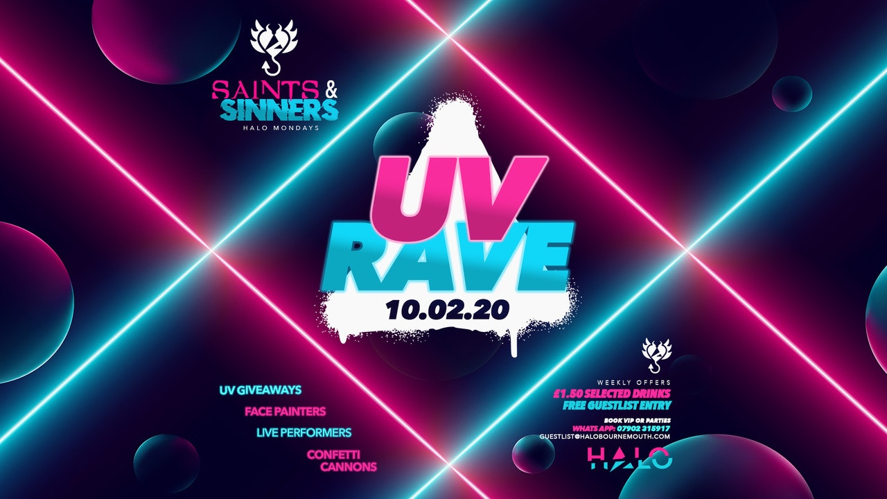Halo Mondays 10.02 / Saints & Sinners UV Rave  //// Drinks from £1.50 – Bournemouth's Biggest Student Night // Bournemouth Freshers