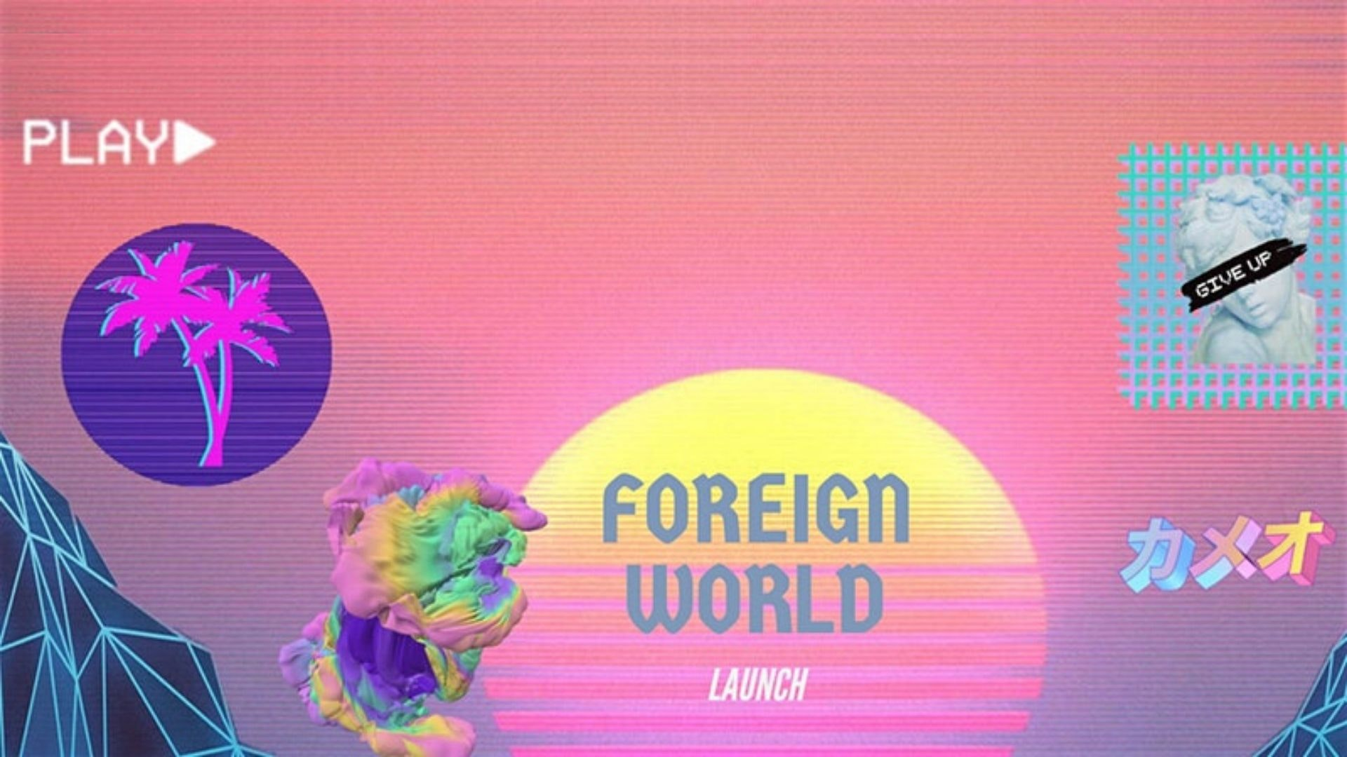 Foreign World