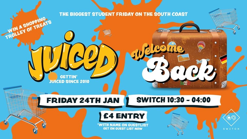 Juiced – Welcome Back Party – £1.50 Drinks