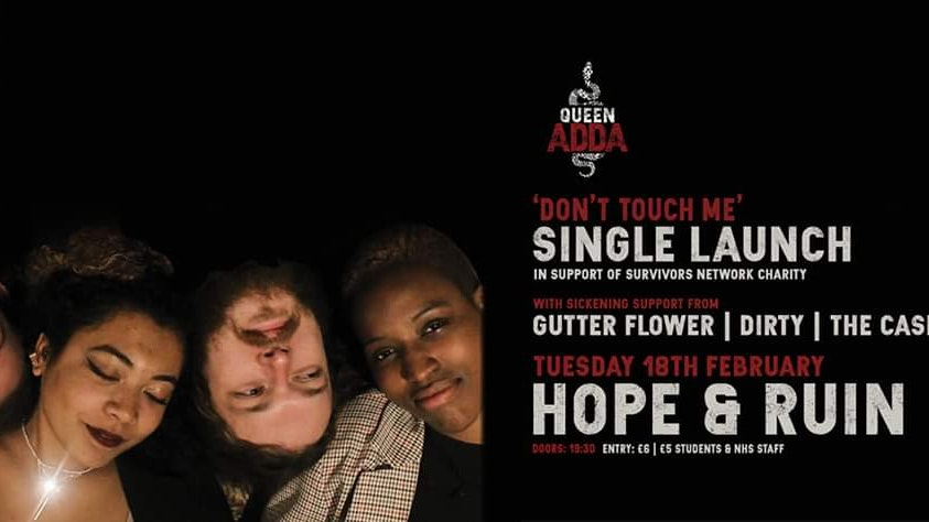 Queen Adda Single Launch Party + Gutter Flower + Dirty + The Case Of Us