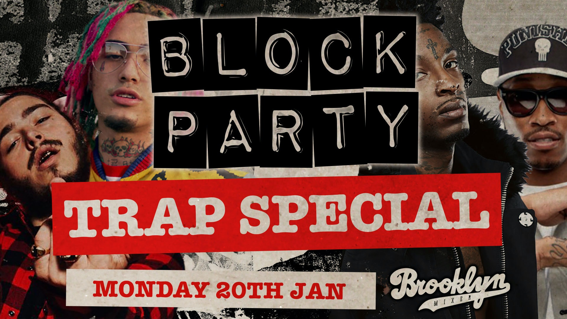 Block Party Mondays – Trap Special