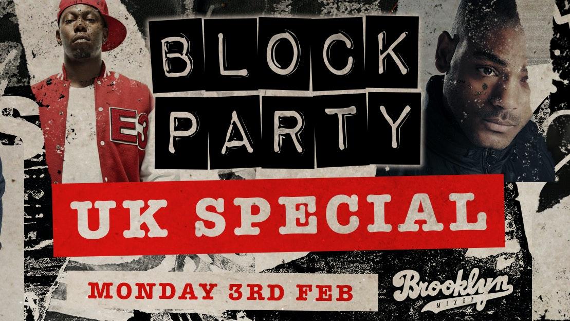 Block Party Mondays – UK Special