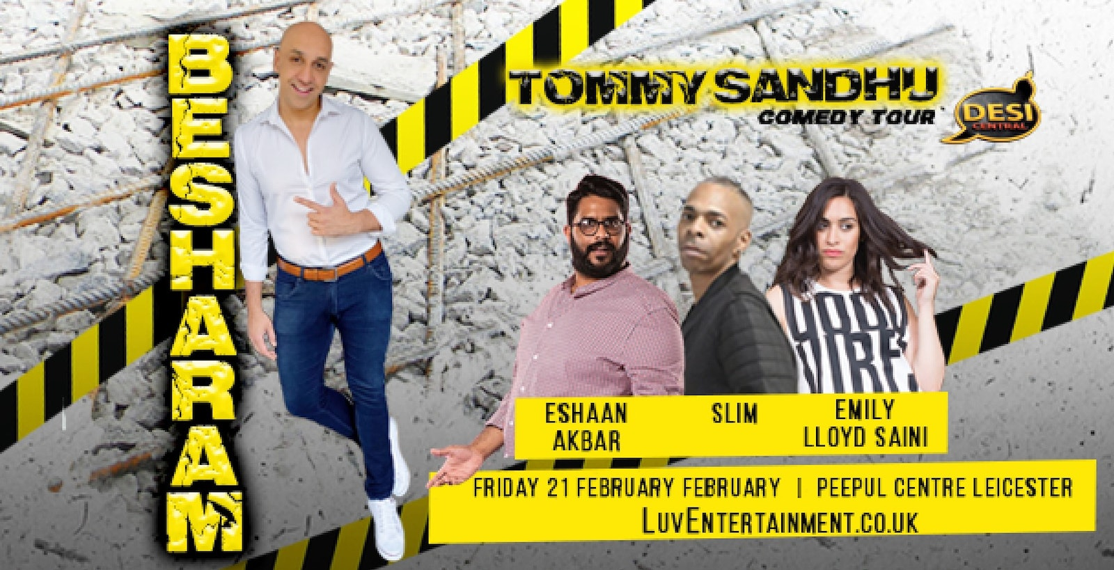 TOMMY SANDHU : BESHARAM TOUR – Leicester