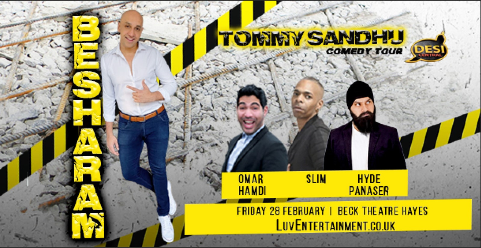 TOMMY SANDHU : BESHARAM TOUR – HAYES