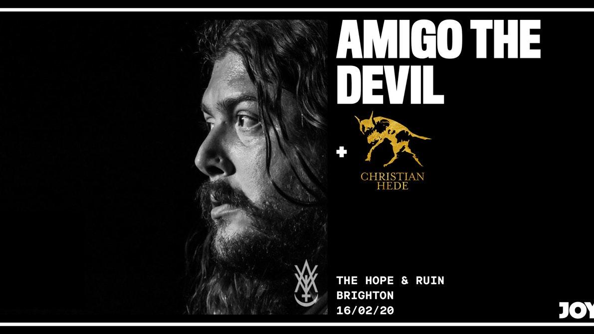 Amigo The Devil + Christian Hede