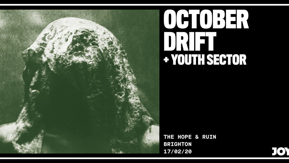 October Drift + Youth Sector
