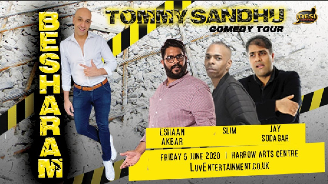 Tommy Sandhu : Besharam Tour – Harrow