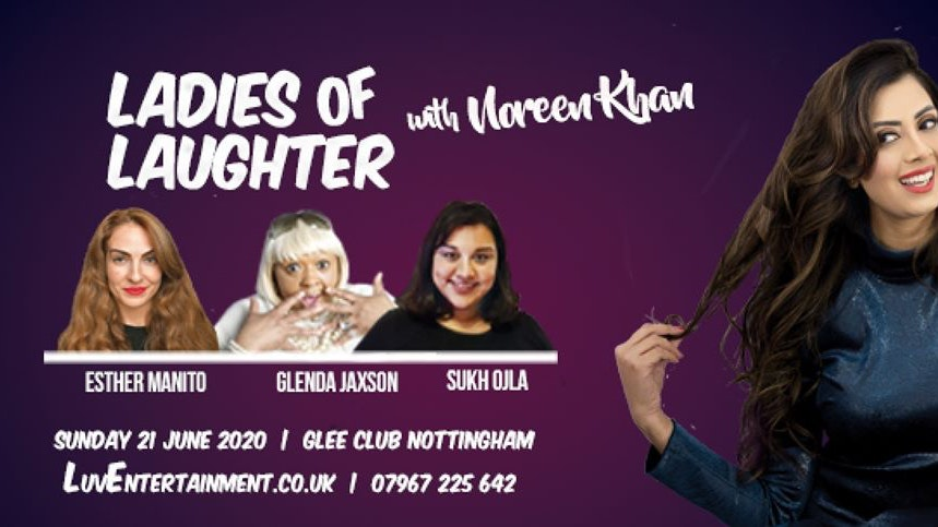 Ladies Of Laughter With Noreen Khan : Nottingham