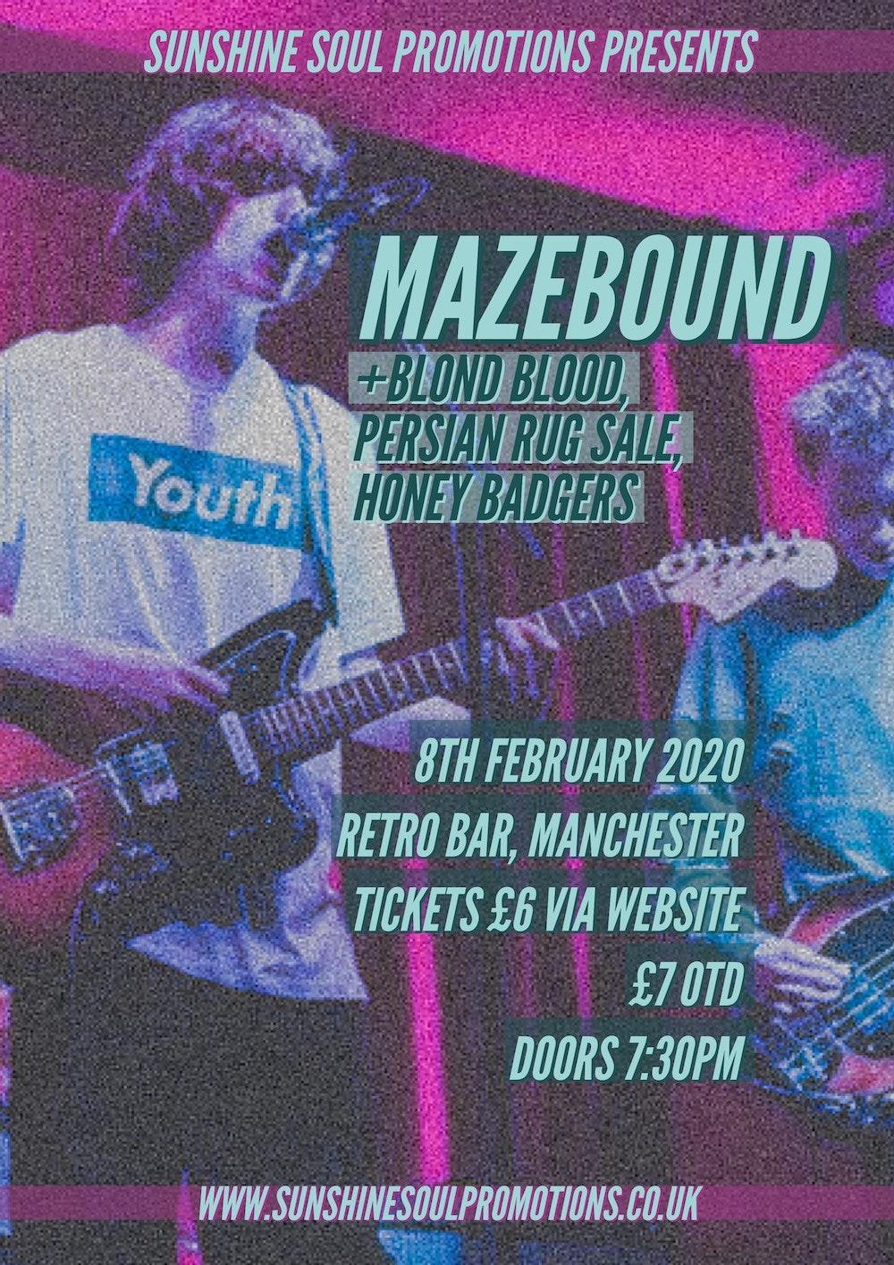 Mazebound @Retro w/ Blond Blood, Persian Rug Sale, Honey Badgers