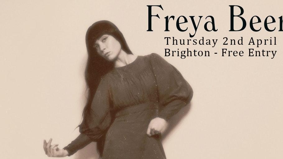 Freya Beer + Guests (Free Entry)