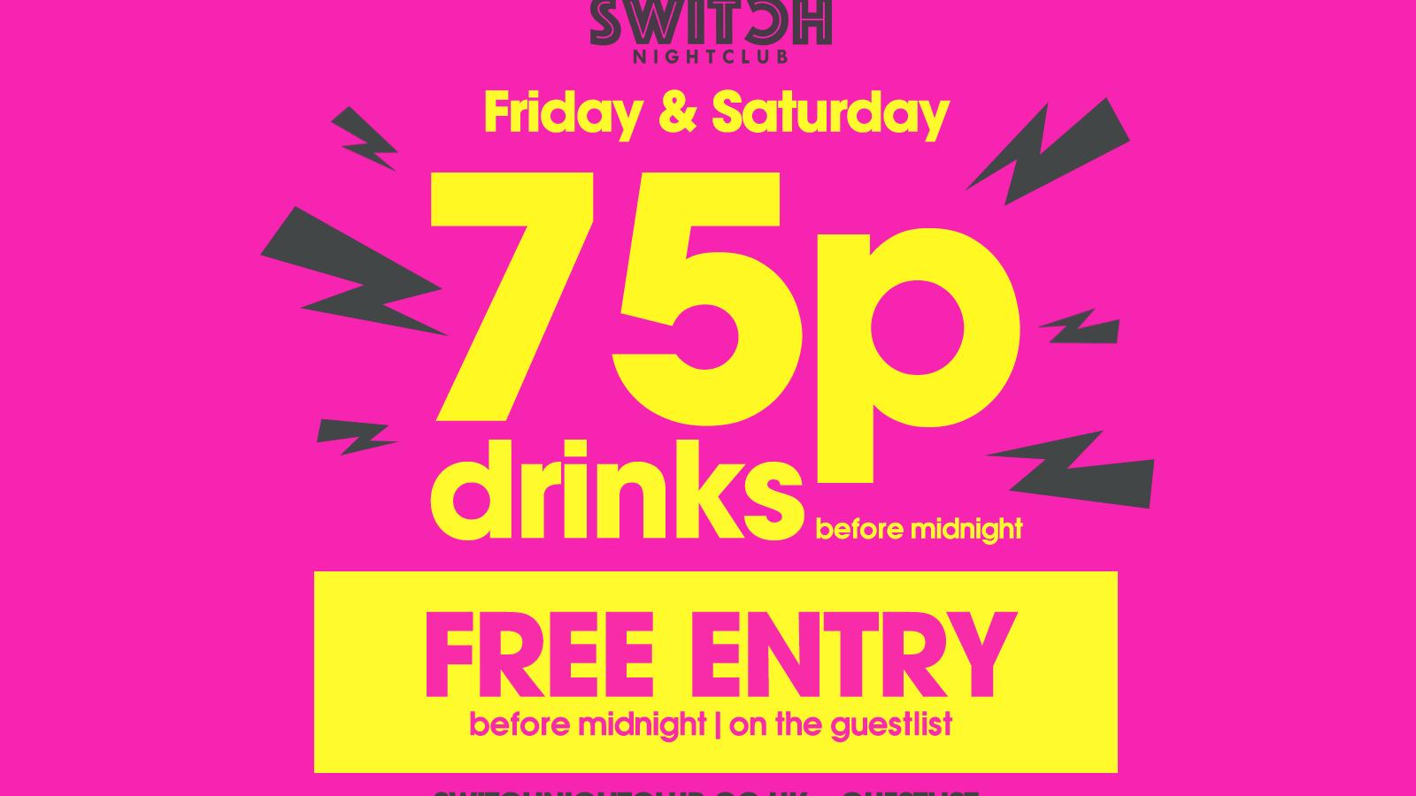 Switch Saturdays January Sale – 75p Drinks
