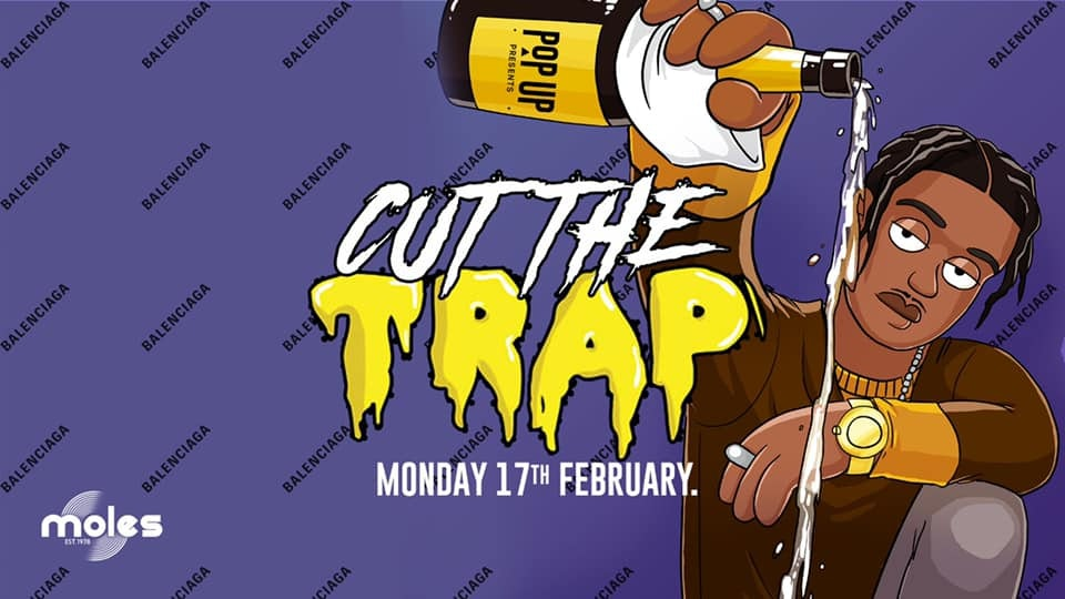Cut The Trap – Highest In The Room