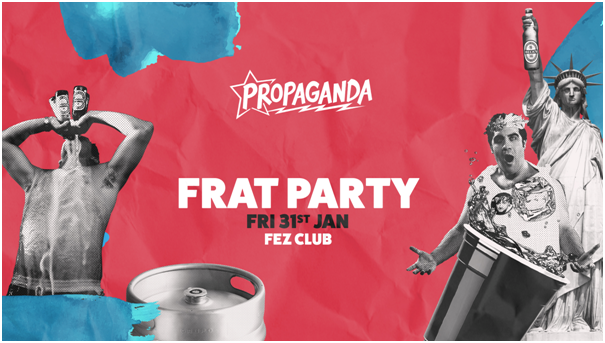 Propaganda Cambridge – Frat Party