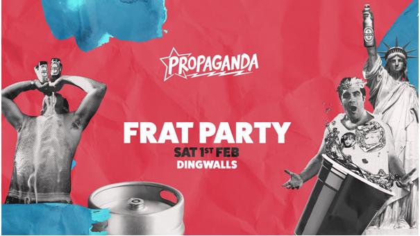 Propaganda London – Frat Party