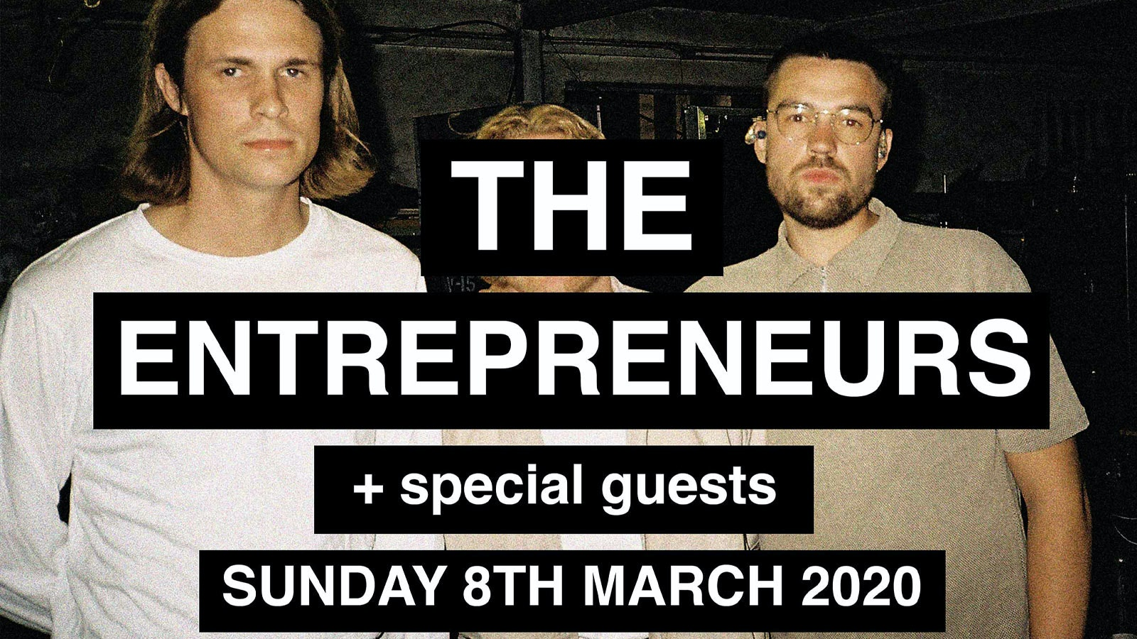 The Entrepeneurs + Guests (Free Show)