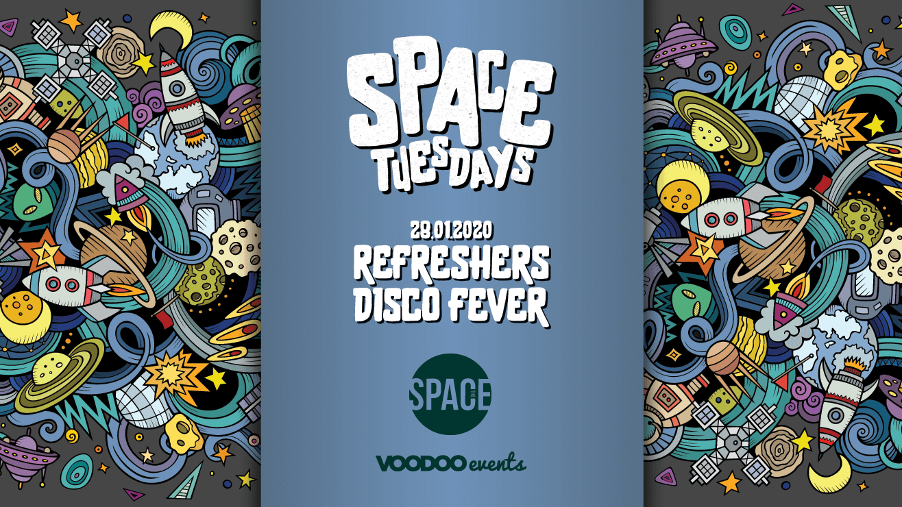 Space Tuesdays : Leeds – Refreshers Disco Fever