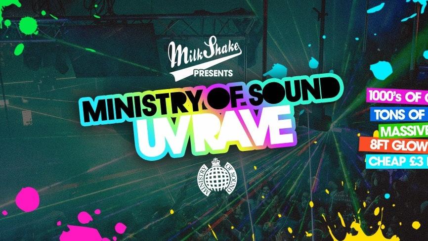 Milkshake, Ministry of Sound   The 2020 UV Rave ⚡