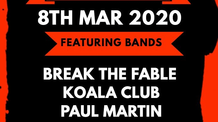 Break The Fable + Koala Club + Paul Martin + Comman Buzzards