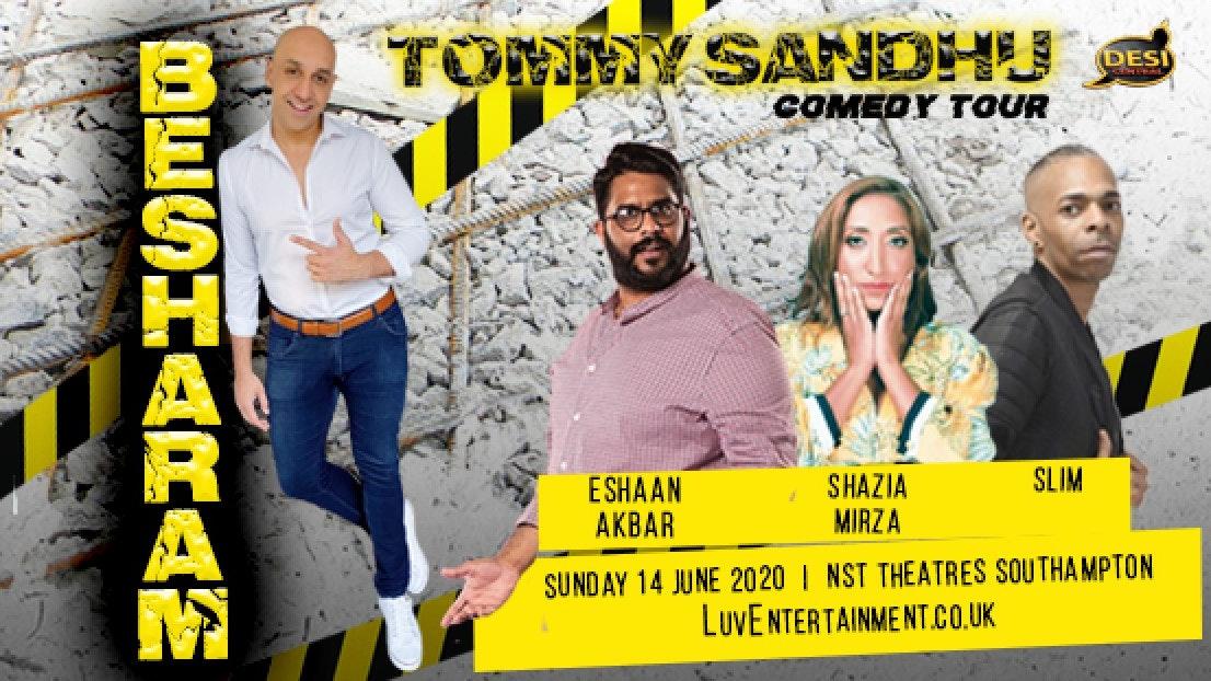 Tommy Sandhu : Besharam Tour – Southampton