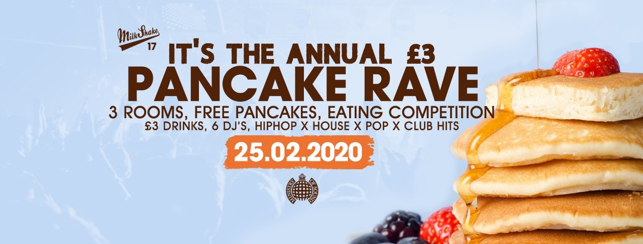 Milkshake, Ministry of Sound | Pancake Rave 2020 – Tickets Out Now!