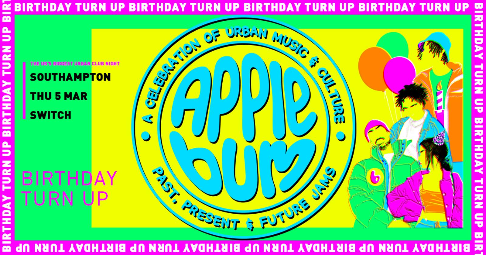 Applebum / Southampton / Birthday Turn Up