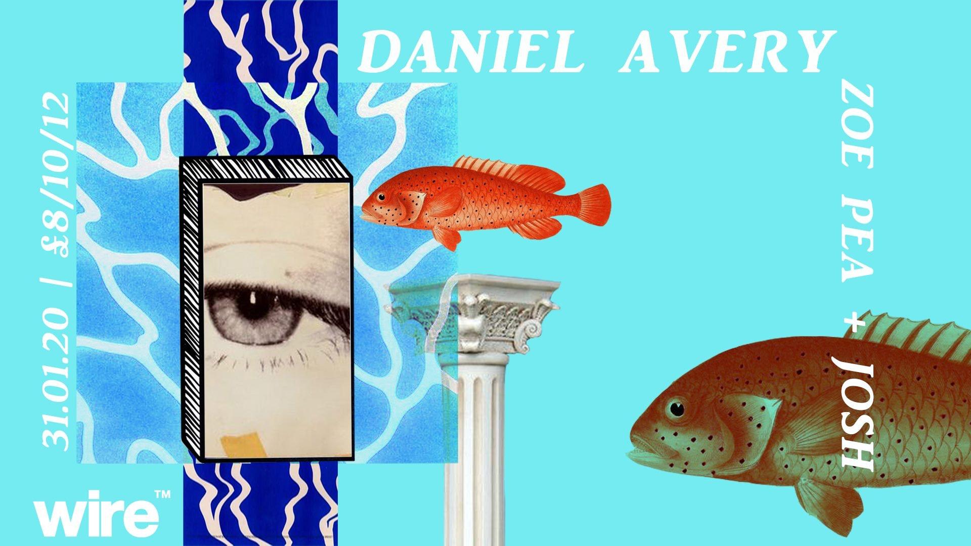 Wire presents: Daniel Avery