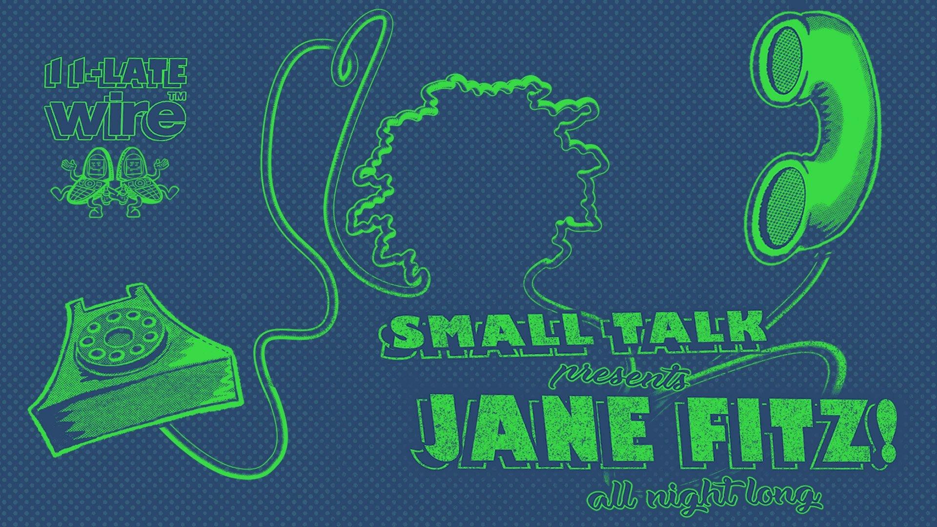 Small Talk: Jane Fitz (All Night Long)