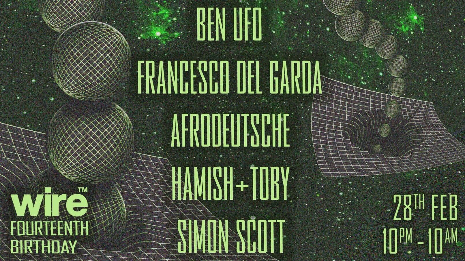 Wire's 14th Birthday: Ben UFO, Francesco Del Garda + more