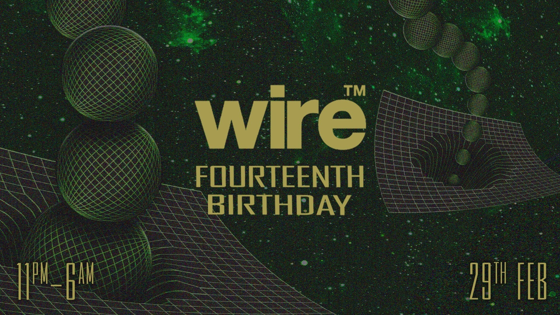 Wire's 14th Birthday: Part 2