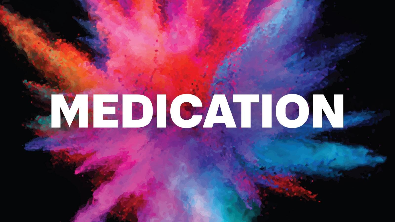 MEDICATION 21.02.20