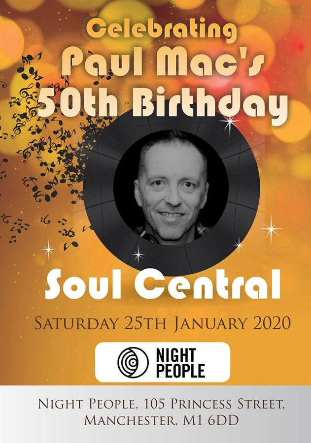 Soul Central Celebrating Paul Mac's 50th Birthday