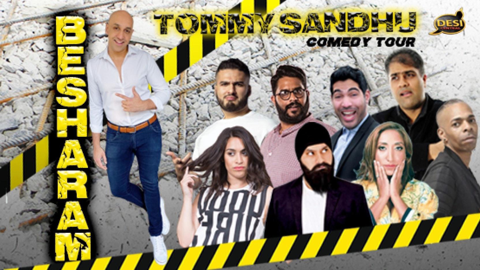 Tommy Sandhu : Besharam Tour