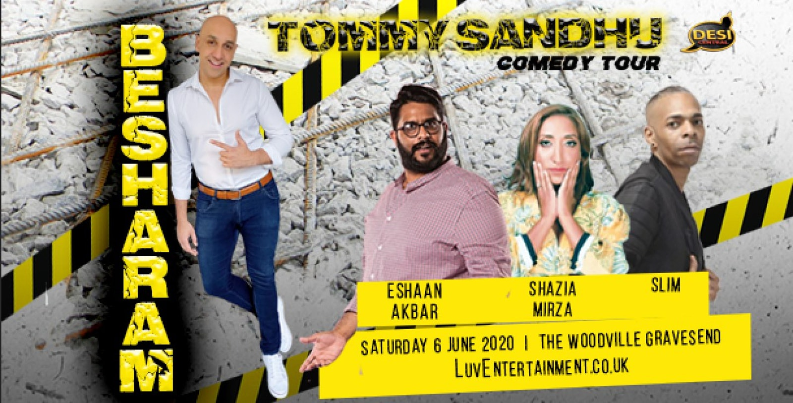 Tommy Sandhu : Besharam Tour – Gravesend