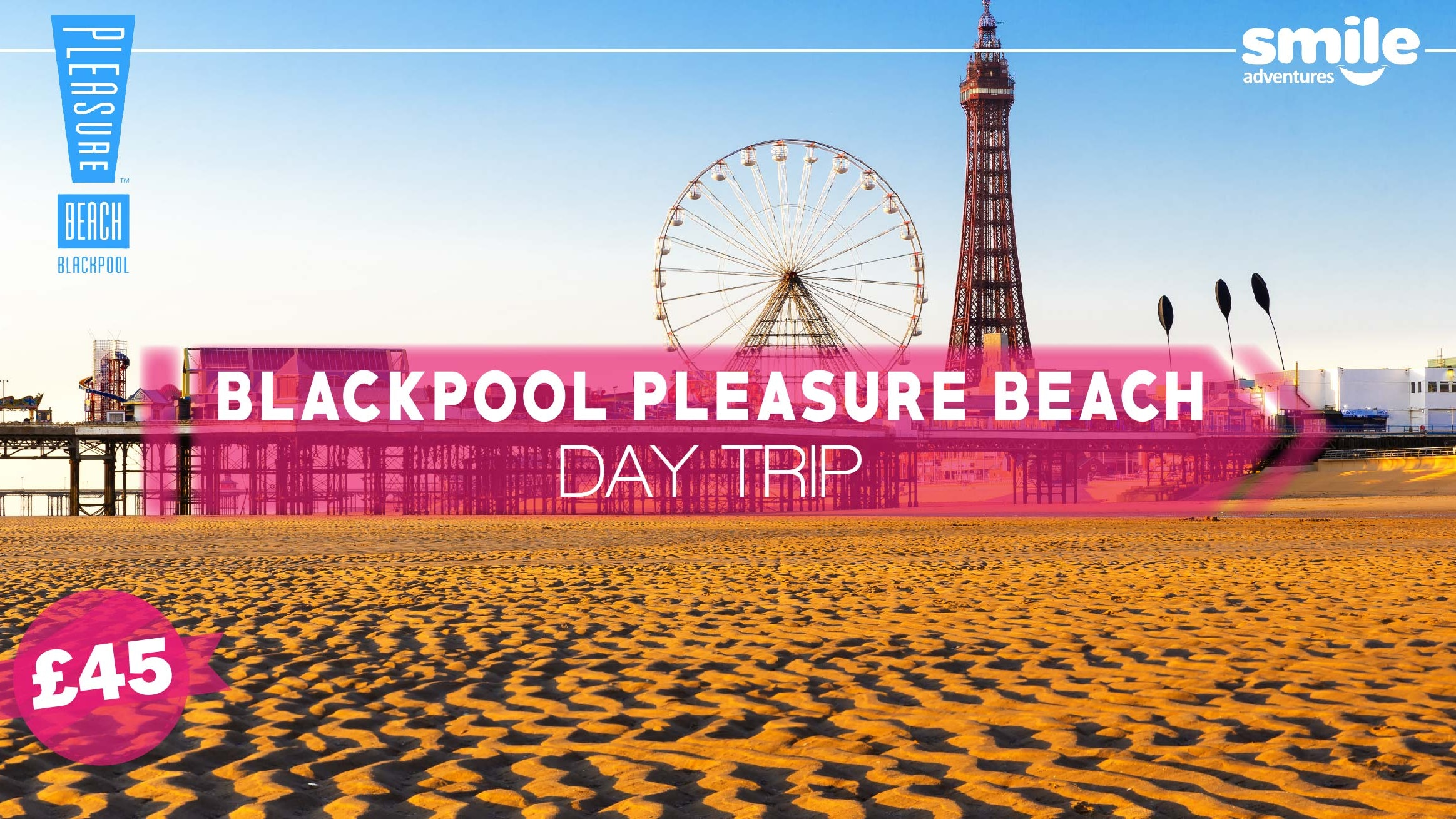 Blackpool & Blackpool Pleasure Beach – From Manchester