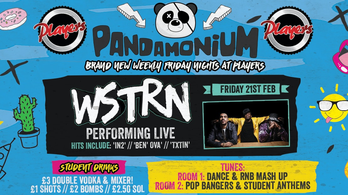 Pandamonium Fridays – WSTRN Performing Live