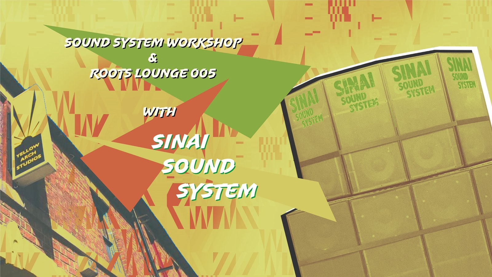 Roots Lounge 005 & Sound System Workshop with Sinai Sound System