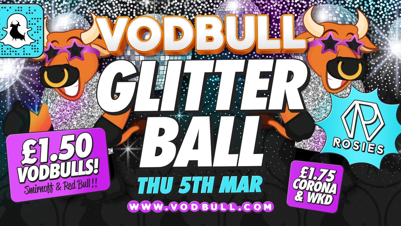 Vodbull ***FINAL TICS*** ✨ GLITTER BALL!!✨