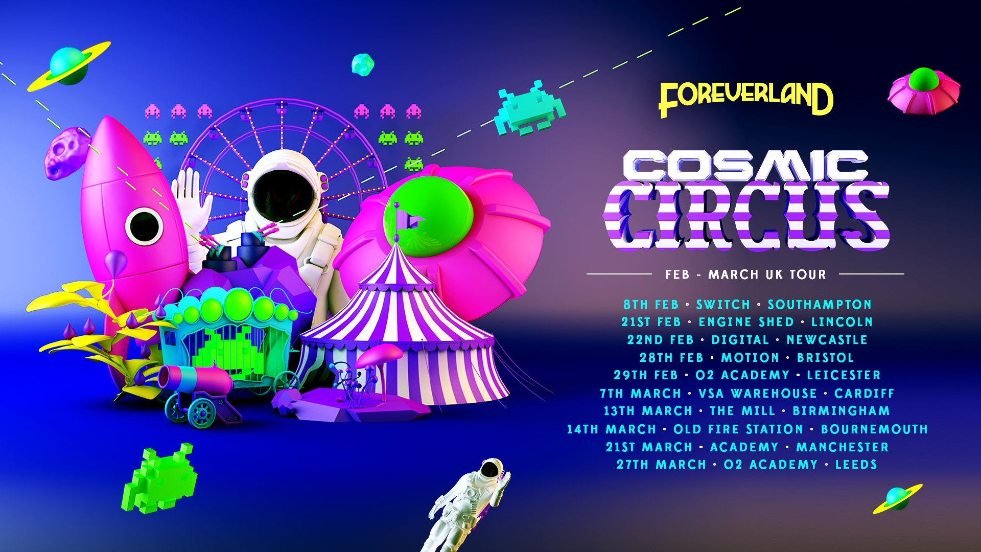 Foreverland Southampton • Cosmic Circus (Space Rave) ft Endor – final 50 tickets!