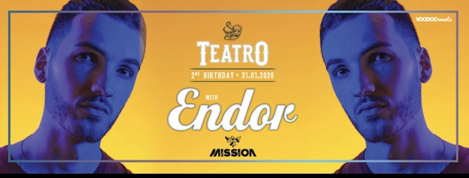 Teatro 2nd Birthday ENDOR