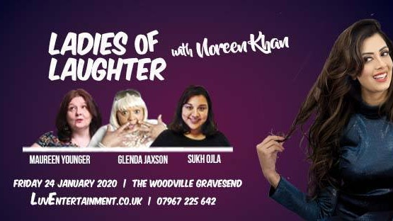 Ladies Of Laughter With Noreen Khan – Gravesend