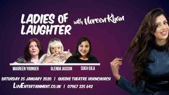 Ladies Of Laughter With Noreen Khan – Hornchurch