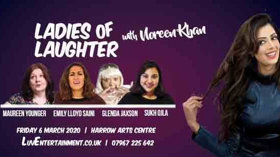 Ladies Of Laughter With Noreen Khan – Harrow