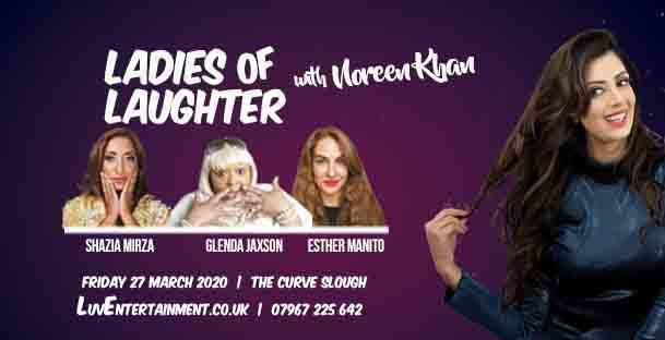Ladies Of Laughter With Noreen Khan – Slough