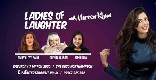 Ladies Of Laughter With Noreen Khan – Northampton