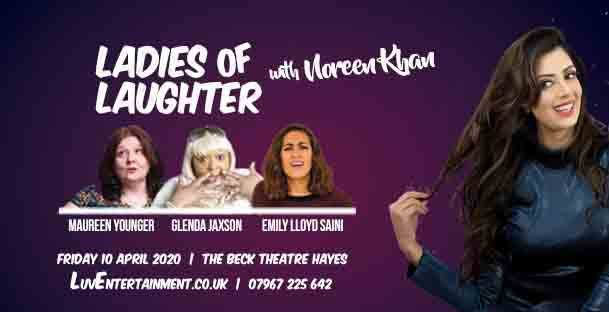 Ladies Of Laughter With Noreen Khan – Hayes