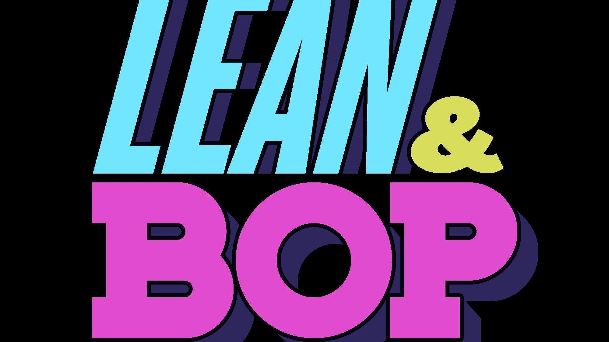 Lean & Bop – Headlines
